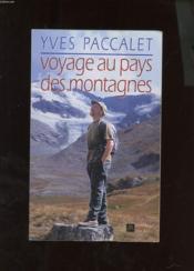 Voyage au pays des montagnes - Couverture - Format classique
