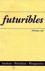 Futuribles N.6 Printemps 1976 - Couverture - Format classique