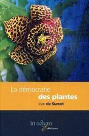 La democratie des plantes - Couverture - Format classique