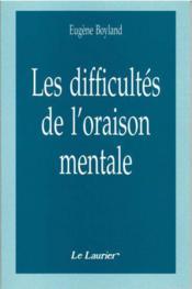 Les Difficultes De L'Oraison Mentale - Couverture - Format classique