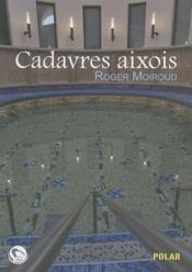 Cadavres aixois - Couverture - Format classique