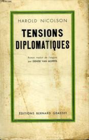 Tensions Diplomatiques. - Couverture - Format classique