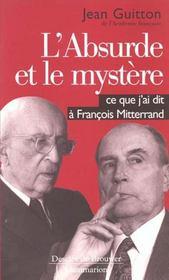 L'absurde et le mystere - - co-edition desclee de brouwer - Intérieur - Format classique