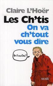 Les ch'tis ; le triomphe de la France authentique - Intérieur - Format classique