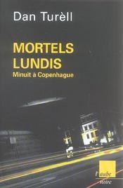 Mortels Lundis ; Minuit A Copenhague - Intérieur - Format classique