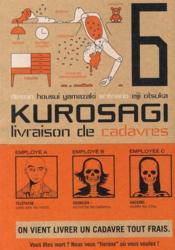 Kurosagi ; livraison de cadavres T.6 - Couverture - Format classique