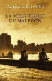 La melancolie du malecon - Intérieur - Format classique