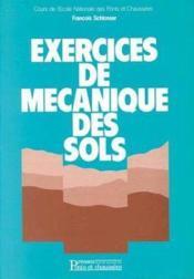 Exercices De Mecanique Des Sols - Couverture - Format classique