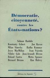 Democratie citoyennete, contre les etats-nations ? - Couverture - Format classique