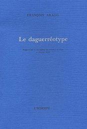 Le daguerréotype - Couverture - Format classique