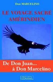 Le voyage sacré amérindien - Intérieur - Format classique