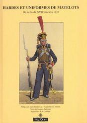 Hardes et uniformes de matelots de la fin du xviii siecle a 1937 - Intérieur - Format classique