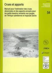 Crues et apports manuel pour l'estimation des crues decennales et des apports annuels pour les petits bassins versants - Couverture - Format classique