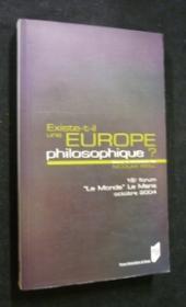 Existe-T-Il Une Europe Philosophique ? ; Forum Le Monde/Le Mans - Couverture - Format classique