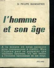 L Homme Est Son Age. - Couverture - Format classique