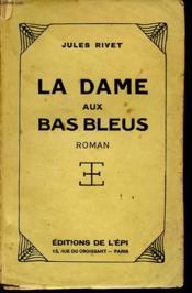 La Dame Aux Bas Bleus - Couverture - Format classique