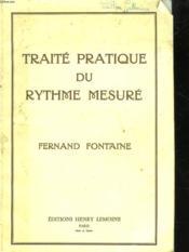 Traite Pratique Du Rythme Mesure - Couverture - Format classique