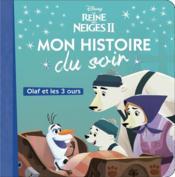 La Reine des Neiges 2 ; Olaf et les 3 ours - Couverture - Format classique