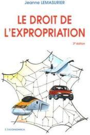 Droit de l'expropriation (3e édition) - Couverture - Format classique