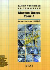 Ct Le Moteur Diesel - Tome 1 - Couverture - Format classique
