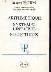 Arithmetique Systemes Lineaires Structures - Couverture - Format classique