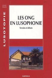 Les ONG en lusophonie ; terrains et débats (édition 2002) - Couverture - Format classique