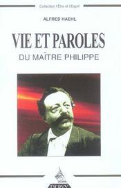 Vie et paroles du maitre philippe - Intérieur - Format classique