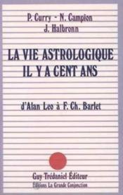La Vie Astrologique Il Y A Cent Ans - Couverture - Format classique