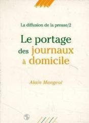 Portage Des Journaux A Domicile - Couverture - Format classique