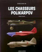 Les Chasseurs Polikarpov - Intérieur - Format classique