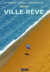 La Traversee Onirique D'Azur Daffodil T.1 ; Ville-Reve - Couverture - Format classique