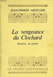 La Vengeance Du Clochard, Histoires... De Sourire - Couverture - Format classique