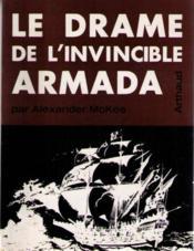 Le drame de l'invincible armada - Couverture - Format classique