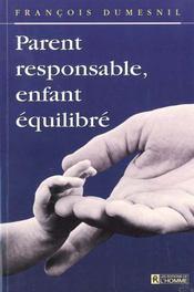Parent Responsable Enfant Equilibre - Intérieur - Format classique