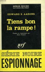 Tiens Bon La Rampe ! Collection : Serie Noire N° 898 - Couverture - Format classique