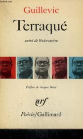 Terraque Suivi De Executoire. Collection : Poesie. - Couverture - Format classique
