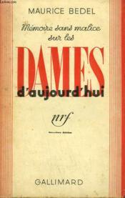 Memoire Sans Malice Sur Les Dames D'Aujourd'Hui. - Couverture - Format classique