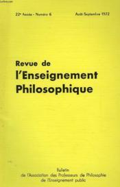 REVUE DE L'ENSEIGNEMENT PHILOSOPHIQUE, 22e ANNEE, N° 6, AOUT-SEPT. 1972 - Couverture - Format classique