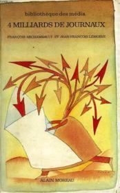 Quatre Milliards De Journaux, La Presse De Province - Couverture - Format classique