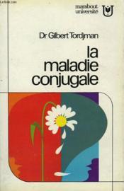 La Maladie Conjugale - Couverture - Format classique