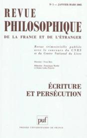 REVUE PHILOSOPHIQUE N.130/1 ; écriture et persécution - Couverture - Format classique