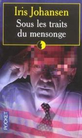 Sous Les Traits Du Mensonge - Couverture - Format classique
