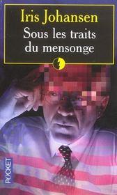 Sous Les Traits Du Mensonge - Intérieur - Format classique