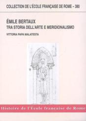 Émile berteaux. tra storia dell'arte e meridionalismo - Couverture - Format classique