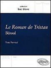 Le Roman De Tristan Beroul - Intérieur - Format classique