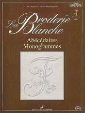 Broderie Blanche - Abecedaires Et Monogrammes (La) - Intérieur - Format classique