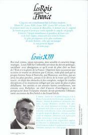 Les rois qui ont fait la France ; les Bourbons ; Louis XIII - 4ème de couverture - Format classique