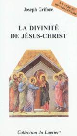 La divinite de jesus-christ - Couverture - Format classique