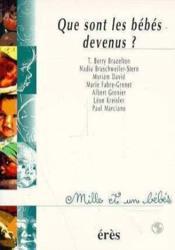 1001 Bb 001 - Que Sont Les Bebes Devenus ? - Couverture - Format classique