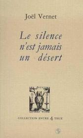 Le silence n'est jamais un desert - Couverture - Format classique